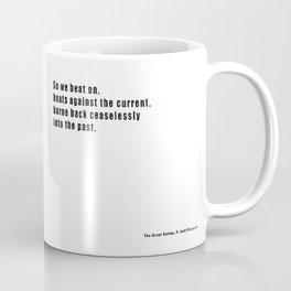 The Great Gatsby quote Coffee Mug