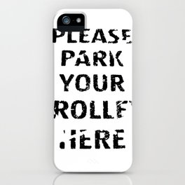 'Trolley parking' typography iPhone Case