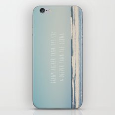 dream higher than the sky & deeper than the ocean ... iPhone & iPod Skin