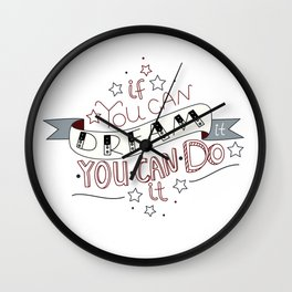 Lettering quote If you can dream it you can do it Wall Clock