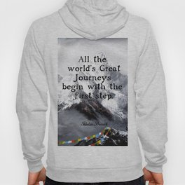 All the world's Great Journeys Motivational Tibetan Proverb With Panoramic View Of Everest Mountain Hoody