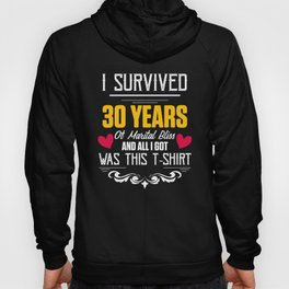 30th 30 year Wedding Anniversary Gift Survived Husband Wife design Hoody