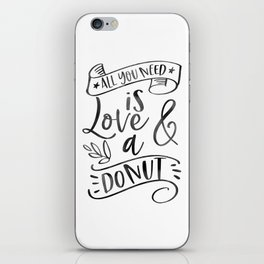 All You need is Love and Donuts - Wedding Reception Bridal Shower Party Sweets Treats Table Love iPhone Skin