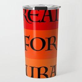 READ FOR COURAGE Travel Mug