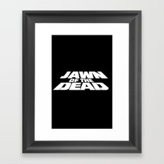 Jawn of the Dead Framed Art Print