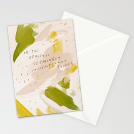 """""""Oh The Beauty Of Seemingly Insignificant Things."""" Stationery Cards"""