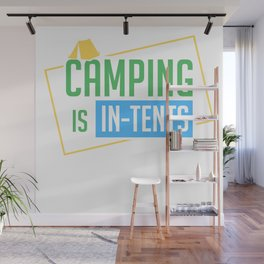 Camping Is In Tents Wall Mural