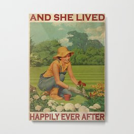 Garden Poster Gardener And She Lived Happily Metal Print