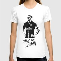 zlatan T-shirts featuring Dare to Zlatan by Martinho