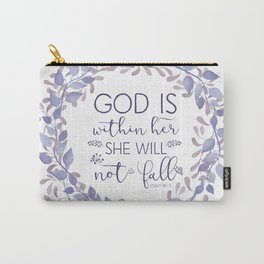 Christian Bible Verse Quote - Psalm 46-5 Carry-All Pouch