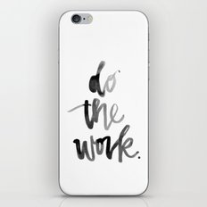 Do the Work iPhone & iPod Skin