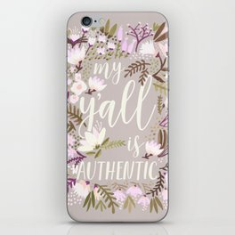 My Y'all is Authentic – Spring Palette iPhone Skin
