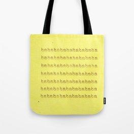 hahahaha Tote Bag