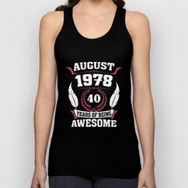 August 1978 40 years of being awesome Unisex Tank Top