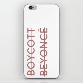 Boycott B*yoncé iPhone Skin