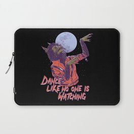 Dance Like No One Is Watching Laptop Sleeve