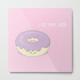 I Feel Empty #kawaii #donut Metal Print