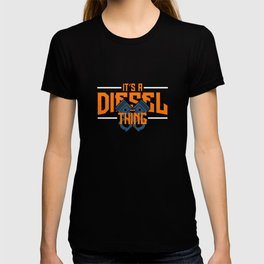 It`s A Diesel Thing graphic | Engine Motorhead Auto Tee T-shirt