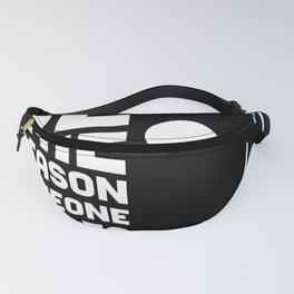 Be The Reason Of The Smile Fanny Pack