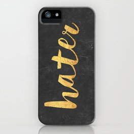 Hater iPhone Case