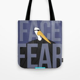 3. Face Fear. Tote Bag