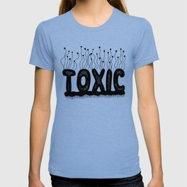 Toxic Cute Typography Design T-shirt