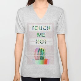Touch me not Unisex V-Neck