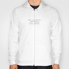 the greatest adventure- mountains Hoody