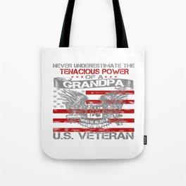 Never underestimate Grandpa Tote Bag