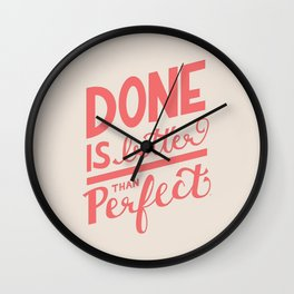 Done is Better Than Perfect Hand Lettering Wall Clock