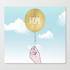 Keep Hope - Don't Let Go Canvas Print