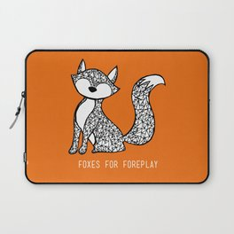 Foxes for Foreplay Laptop Sleeve