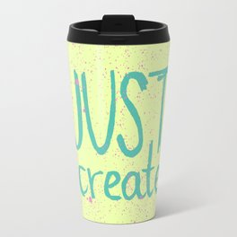 Motivation to be creative. Just create colorful lettering. Travel Mug