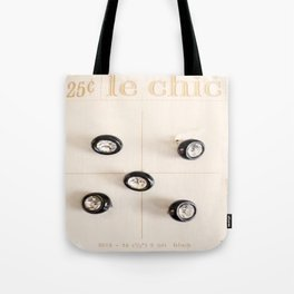 le chic for 25 cents Tote Bag