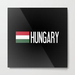 Hungary: Hungarian Flag & Hungary Metal Print