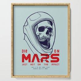 Die On Mars Serving Tray