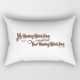 My Resting Bitch Face Rectangular Pillow
