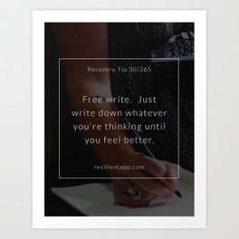 Recovery Tip #30 Art Print