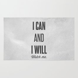 I can and I will watch me - Motivational print Rug