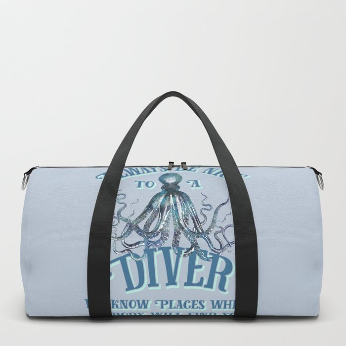 Funny Octopus Scuba Diver Quote Duffle Bag