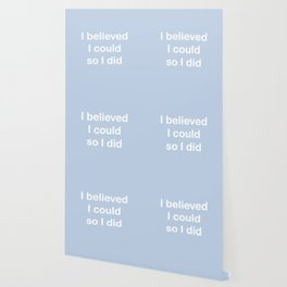 I believed - light periwinkle Wallpaper