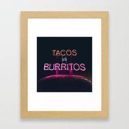 Tacos vs Burritos Framed Art Print