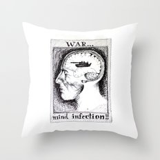 War is a Mind Infection Throw Pillow
