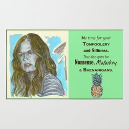 No Time for your Tomfoolery - Psych quotes Rug