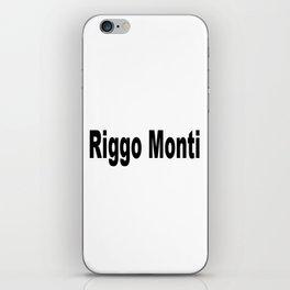 Riggo Monti Design #5 - Riggo Monti (Simple Text) iPhone Skin