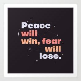 peace > fear Art Print