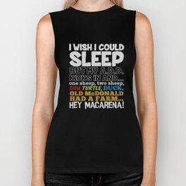 Wish I Could Sleep Mens Funny Slogan Gift For Him Dad Birthday T-Shirts Biker Tank