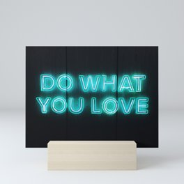 Do What You Love Mini Art Print