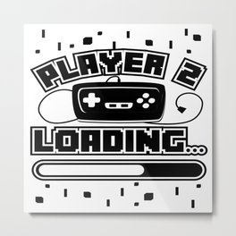 Player 2 Loading Baby Announcement Pregnancy Gift Metal Print