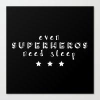 superheros Canvas Prints featuring Even Superheros Need Sleep by Nina & Charlotte